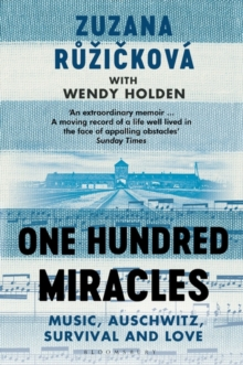 One Hundred Miracles : Music, Auschwitz, Survival and Love