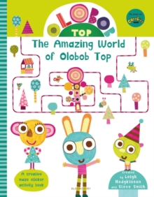 Olobob Top: The Amazing World of Olobob Top, Paperback / softback Book