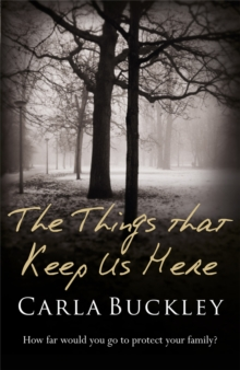 The Things That Keep Us Here, Paperback Book