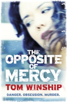 The Opposite of Mercy, Paperback Book