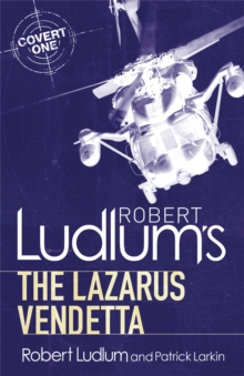 Robert Ludlum's The Lazarus Vendetta : A Covert-One Novel, Paperback Book