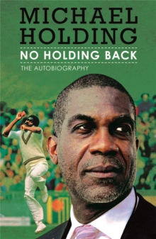 No Holding Back : The Autobiography, Paperback Book