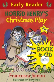 Horrid Henry's Christmas Play : Book 25, Mixed media product Book