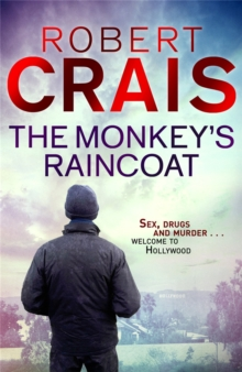 The Monkey's Raincoat : The First Cole & Pike novel, Paperback / softback Book
