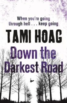 Down the Darkest Road, Paperback Book