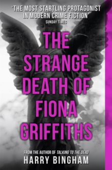 The Strange Death of Fiona Griffiths : Fiona Griffiths Crime Thriller Series Book 3, Paperback Book