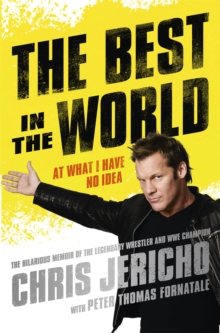 The Best in the World : At What I Have No Idea, Paperback Book
