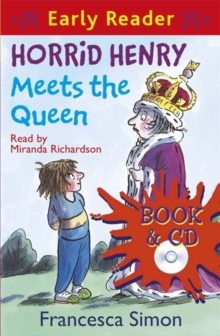 Horrid Henry Early Reader: Horrid Henry Meets the Queen : Book 16, Mixed media product Book