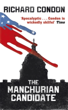 The Manchurian Candidate, Paperback / softback Book
