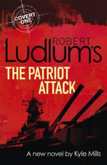 Robert Ludlum's the Patriot Attack, Paperback Book