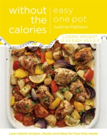 Easy One Pot Without the Calories, Paperback Book