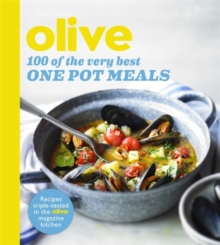Olive: 100 of the Very Best One Pot Meals, Paperback Book