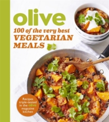 Olive: 100 of the Very Best Vegetarian Meals, Paperback Book