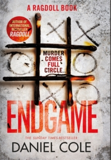 Endgame : The explosive new thriller from the bestselling author of Ragdoll, Hardback Book