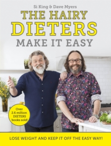 The Hairy Dieters Make It Easy : Lose weight and keep it off the easy way, Paperback / softback Book