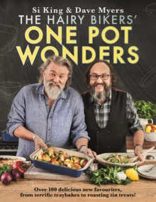 The Hairy Bikers' One Pot Wonders : Over 100 delicious new favourites, from terrific tray bakes to roasting tin treats!, EPUB eBook