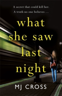 What She Saw Last Night, Paperback / softback Book