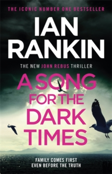 A Song for the Dark Times : The Brand New Must-Read Rebus Thriller, Hardback Book