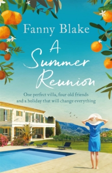 A Summer Reunion : the perfect escapist summer read for 2019, Paperback / softback Book