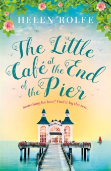 The Little Cafe at the End of the Pier, Paperback / softback Book