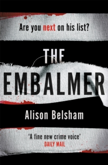 The Embalmer : A gripping new thriller from the international bestseller, Paperback / softback Book
