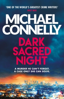 Dark Sacred Night : The Brand New Bosch and Ballard Thriller, EPUB eBook