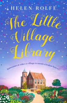 The Little Village Library : The perfect heartwarming story of kindness and community for 2020