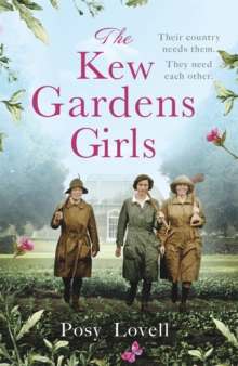 The Kew Gardens Girls : An emotional and sweeping historical novel perfect for fans of Kate Morton, Paperback / softback Book