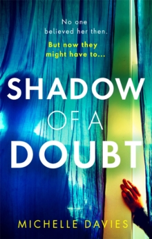 Shadow of a Doubt : The twisty psychological thriller inspired by a real life story that will keep you reading long into the night, Paperback / softback Book