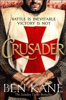 Crusader : The second thrilling instalment in the Lionheart series
