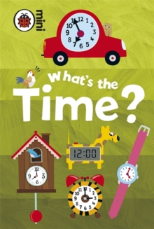 Early Learning: What's the Time?, Hardback Book