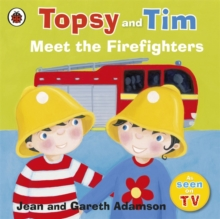Topsy and Tim: Meet the Firefighters, Paperback Book
