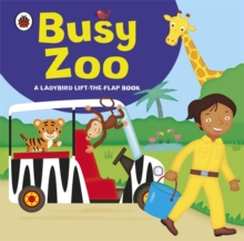 Ladybird lift-the-flap book: Busy Zoo, Board book Book