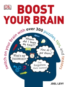 Boost Your Brain : Switch on your Brain with over 300 Puzzles, Tips, and Teasers, Paperback / softback Book