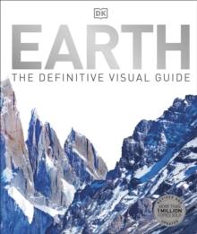 Earth : The Definitive Visual Guide, Hardback Book
