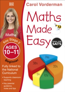Maths Made Easy Ages 10-11 Key Stage 2 Beginner, Paperback Book