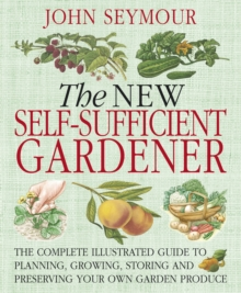 New Self-Sufficient Gardener, Paperback Book