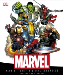 Marvel Year by Year a Visual Chronicle, Hardback Book