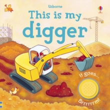 This is My Digger, Board book Book
