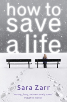 How to Save a Life, Paperback Book