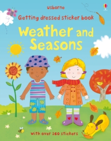 Getting Dressed Sticker Book : Weather and Seasons, Paperback Book