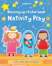 Dressing Up Sticker Book Nativity Play, Paperback Book