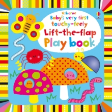Baby's Very First Touchy-Feely Lift the Flap Playbook, Board book Book