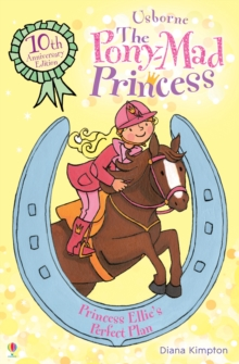 Princess Ellie's Perfect Plan : Bk.13, Paperback Book