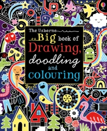 Big Book of Drawing, Doodling and Colouring, Paperback Book