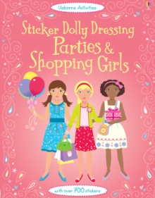 Sticker Dolly Dressing Parties and Shopping Girls, Paperback Book