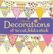 Decorations to Cut, Fold and Stick, Paperback Book
