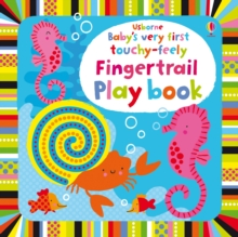 Baby's Very First Touchy-Feely Fingertrail Play Book, Board book Book