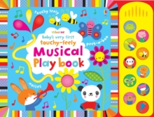 Baby's Very First Touchy-Feely Musical Play Book, Board book Book