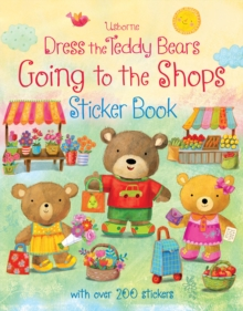 Dress the Teddy Bears Going to the Shops Sticker Book, Paperback Book